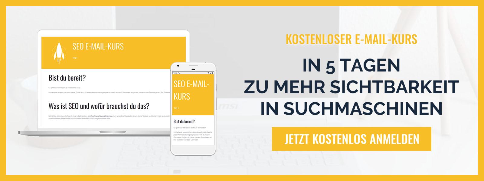 Steige frustfrei in SEO ein! Melde dich zum kostenlosen SEO E-Mail-Kurs an. | Blogger-Coaching.de