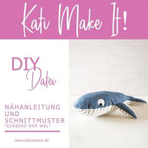 """Nähanleitung und Schnittmuster für Kuscheltier WAL """"Eckberd der Wal"""""""