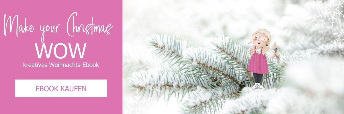 Kreatives Weihnachts-eBook - Hol dir jetzt deine DIY Ideen für Weihnachten!